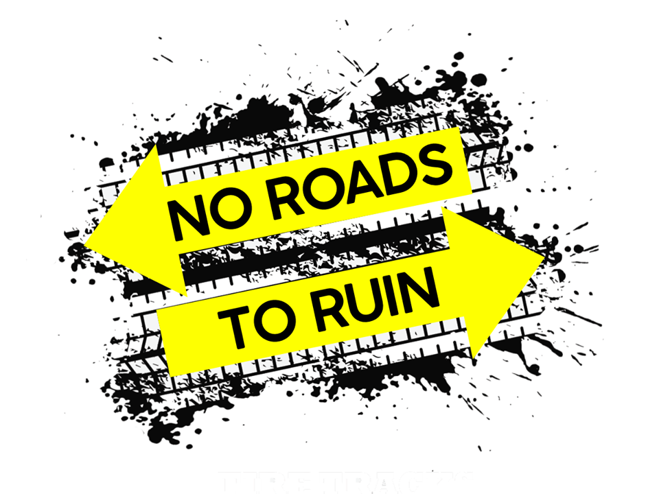 No Roads to Ruin